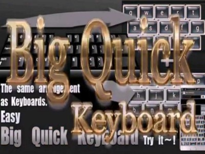 Big Quick Keyboard Free